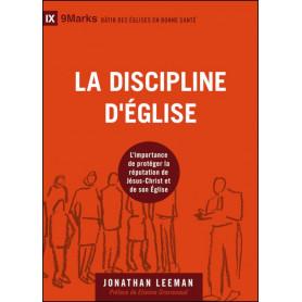 La discipline d'église - Jonathan Leeman