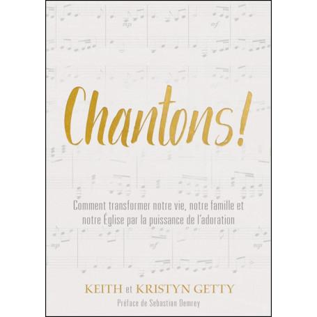 Chantons ! - Keith et Kristyn Getty