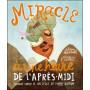 Miracle à une heure de l'après-midi - Alison Mitchell – Editions BLF