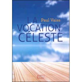 La vocation céleste - Paul Vaiss