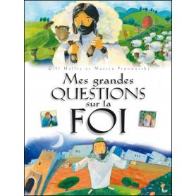 Mes grandes questions sur la foi - Hollis Gill – Editions LLB