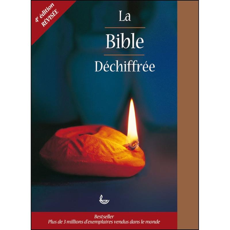 La Bible déchiffrée (4ème édition révisée) - Pat Alexander
