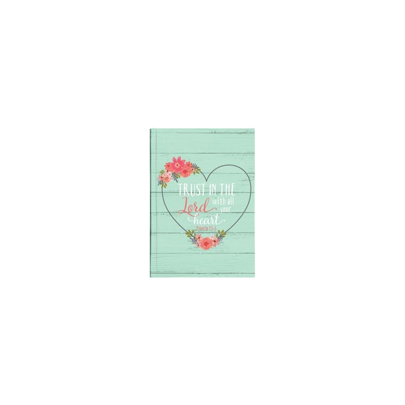 Petit Carnet de notes Trust in the Lord with all your heart - 62799