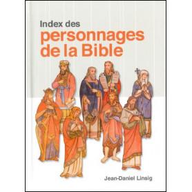 Index des personnages de la Bible - Jean-Daniel Linsig
