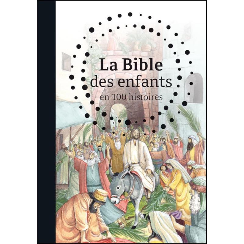 La Bible des enfants en 100 histoires – Gill Guile – Editions CLC