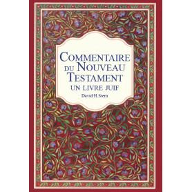 Commentaire du Nouveau Testament - Un livre juif - David H. Stern