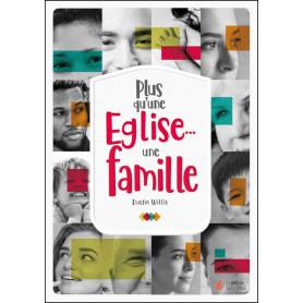Plus qu'une Eglise… une famille - Dustin Willis