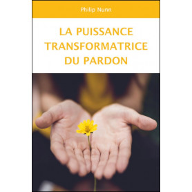 La puissance transformatrice du pardon - Philip Nunn