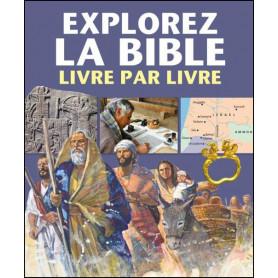 Explorez la Bible livre par livre - Martin Peter