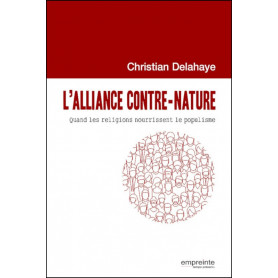 L'alliance contre nature - Christian Delahaye