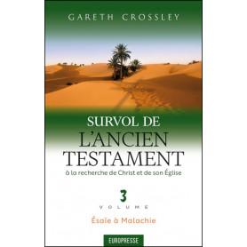 Survol de l'Ancien Testament vol 3 - Gareth Crossley