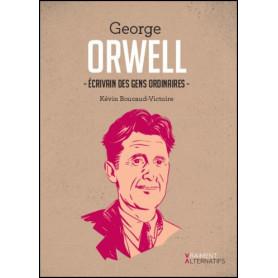 George Orwell écrivain des gens ordinaires - Kevin Boucaud-Victoire