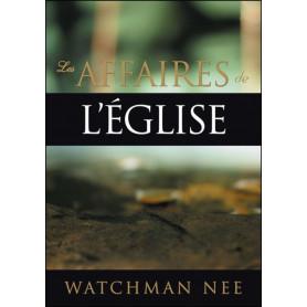 Les affaires de l'église – Watchman Nee