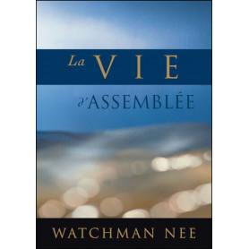 La vie d'assemblée – Nee Watchman