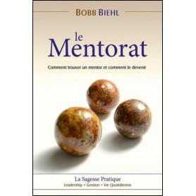 Le mentorat - Bobb Biehl