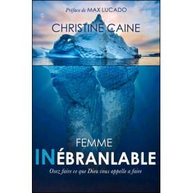 Femme Inébranlable - Christine Caine