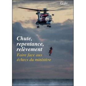 Chute repentance relèvement - Croire Publications HS19
