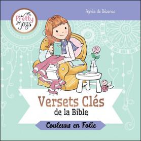 Versets Clés de la Bible – Couleurs en Folie - Agnès de Bézenac