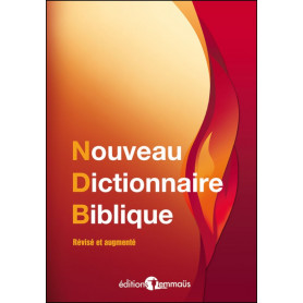 Nouveau dictionnaire biblique - Editions Emmaüs