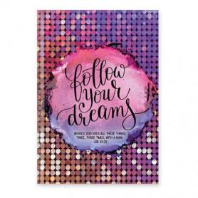 Carnet de notes Follow Your Dreams - 81863
