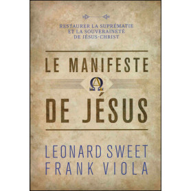 Le manifeste de Jésus - Leonard Sweet