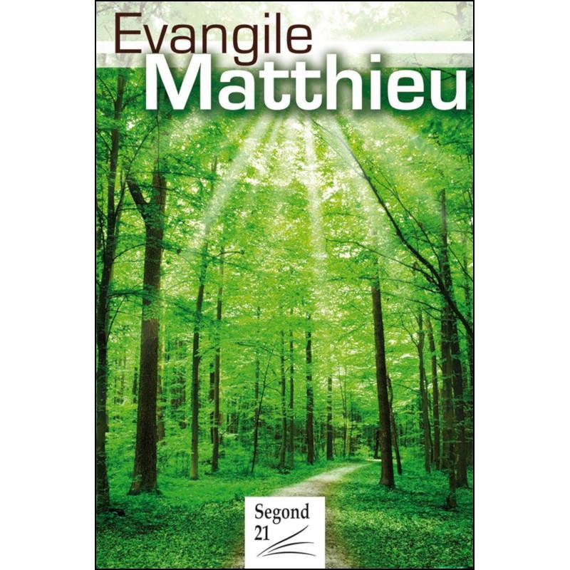 Evangile de Matthieu - Segond 21