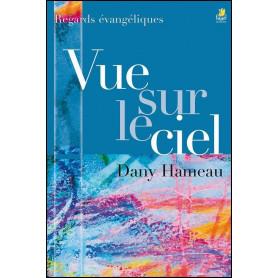 Vue sur le ciel – Dany Hameau