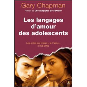 Les langages d'amour des adolescents – Gary Chapman