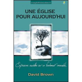 Une église pour aujourd'hui – David Brown