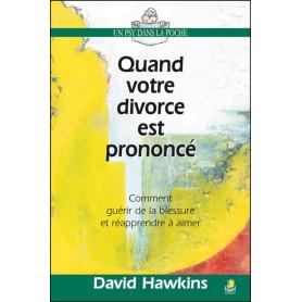 Quand votre divorce est prononcé – David Hawkins