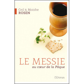 Le Messie au cœur de la Pâque - Ceil & Moishe Rosen