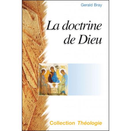 La doctrine de Dieu - Gerald Bray