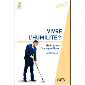 Vivre l'humilité - Joël Cornuz