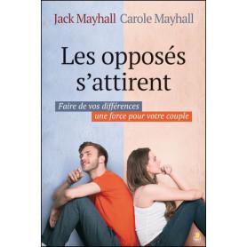 Les opposés s'attirent - Jack et Carole Mayhall