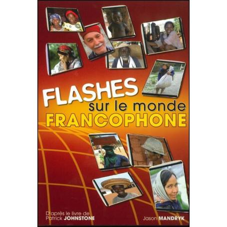 Flashes sur le monde Francophone