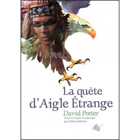 La quête d'aigle étrange - David Porter