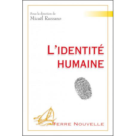 L'identité humaine - Micaël Razzano