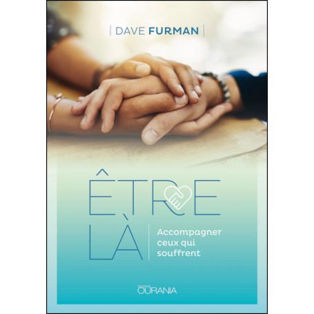 Etre là - Dave Furman