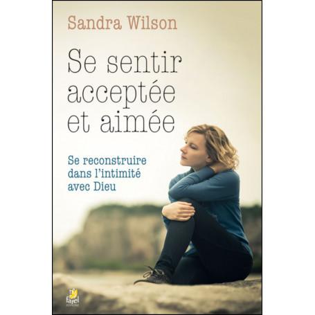Se sentir acceptée et aimée - Sandra Wilson