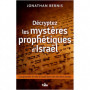 Décryptez les mystères prophétiques d'Israël - Jonathan Bernis