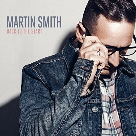 CD Back to the start - Martin Smith