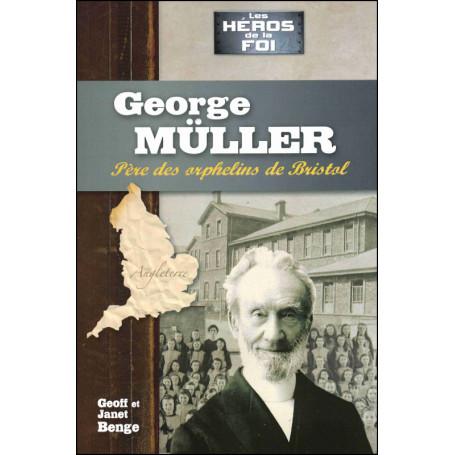 George Müller - Geoff et Janet Benge
