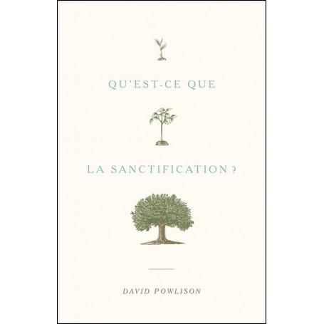 Qu'est-ce que la sanctification ? - David Powlison