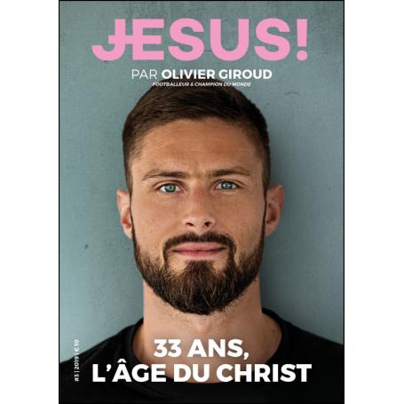 Le magazine Jésus n°3 - Par Olivier Giroud