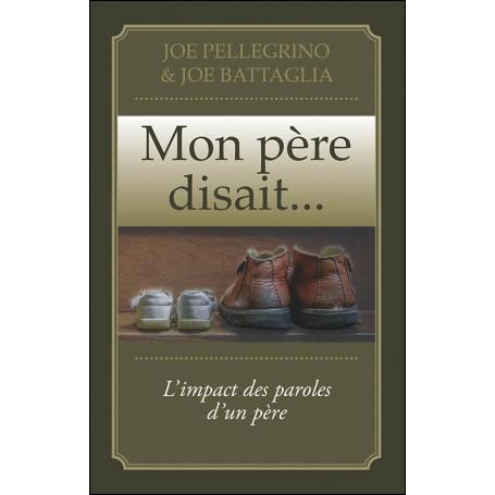 Mon père disait… - Joe Pellegrino
