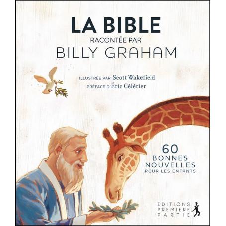 La Bible racontée par Billy Graham - Editions Première Partie