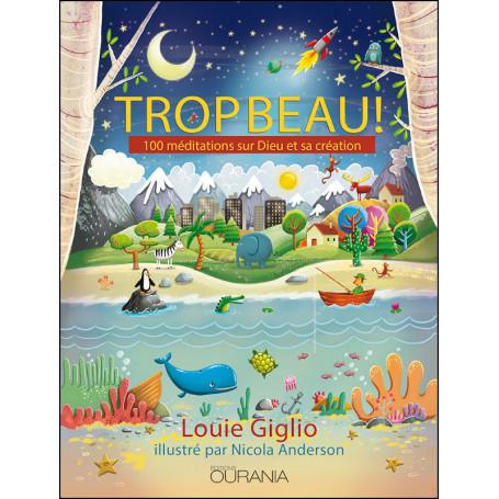 Trop beau ! - Éditions Ourania