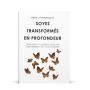 Soyez transformés en profondeur - René Laframboise