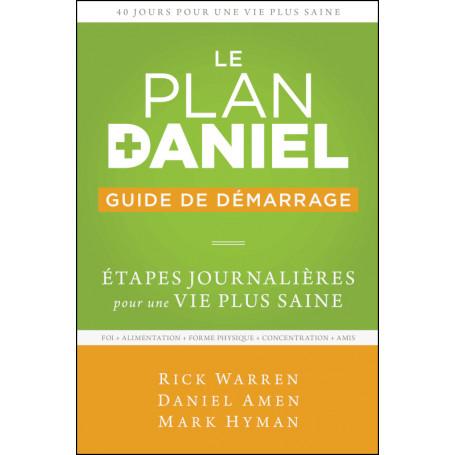 Le plan Daniel - Guide de démarrage - Rick Warren