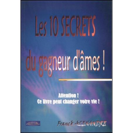 Les 10 secrets du gagneur d'âmes !